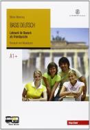 Basis Deutsch. Con CD Audio. Per le Scuole superiori vol.1