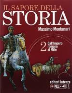 Il sapore della storia. Per le Scuole superiori. Con e-book. Con espansione online vol.2