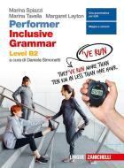Performer B2. Updated. Inclusive grammar level B2. Per le Scuole superiori. Con e-book. Con espansione online