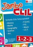 Jambo CLIL. Per la Scuola elementare. Con CD-Audio vol.1-2-3