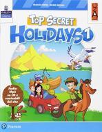 Top secret holidays. Per la Scuola elementare. Con espansione online. Con CD-ROM vol.1