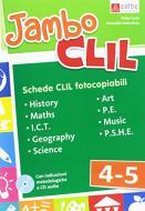 Jambo CLIL. Per la Scuola elementare. Con CD-Audio vol.4-5
