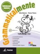 Grammaticalmente. Con prove INVALSI. Ediz. verde. Per la Scuola media. Con CD-ROM. Con espansione online