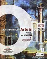 Arte in opera. Ediz. plus. Per le Scuole superiori. Con e-book. Con espansione online. Con Libro: La fabbrica dell'architettura vol.1