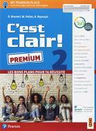 C'est clair! Les bons plans pour ta réussite. Ediz. premium. Per la Scuola media. Con e-book. Con espansione online vol.2