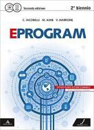 Eprogram. SIA. Per le Scuole superiori. Con e-book. Con espansione online