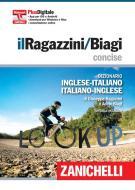 Il Ragazzini/Biagi Concise. Dizionario inglese-italiano. Italian-English dictionary. Plus digitale. Con Contenuto digitale (fornito elettronicamente)