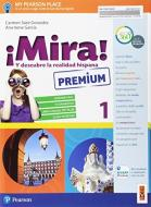 ¡Mira! Y descubre la realidad hispana. Per la Scuola media. Con e-book. Con espansione online