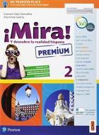 ¡Mira! Ediz. premium. Per la Scuola media. Con e-book. Con espansione online vol.2