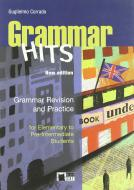 Grammar hits. Elementary to pre-intermediate. Per le Scuole superiori