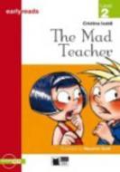 The mad teacher. Con audiolibro