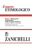 Il nuovo etimologico. Dizionario etimologico della lingua italiana