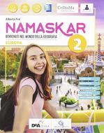 Namaskar.. Per la Scuola media. Con e-book. Con espansione online. Con DVD-ROM vol.2
