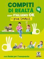 Compiti di realtà. Per la Scuola elementare. Con e-book. Con espansione online. Con Libro: Italiano ok-Prove INVALSI 4 vol.4