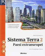 Sistema terra. Per le Scuole superiori. Con e-book. Con 2 espansioni online vol.2