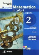 Nuova matematica a colori. Algebra. Con quaderno di recupero. Ediz. blu. Per le Scuole superiori. Con CD-ROM. Con espansione online vol.2