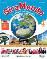 Giramondo 4. Per la Scuola elementare. Con e-book. Con espansione online