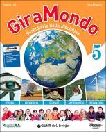Giramondo 5. Per la Scuola elementare. Con e-book. Con espansione online
