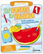 Un' estate in valigia. Italiano. Per la Scuola elementare vol.1