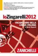 Lo Zingarelli 2012. Vocabolario della lingua italiana. Con DVD-ROM