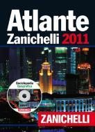 Atlante Zanichelli 2011-Enciclopedia geografica. Con CD-ROM