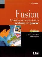 Fusion. Per le Scuole superiori. Con CD-ROM