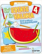 Un' estate in valigia. Italiano. Per la Scuola elementare vol.4