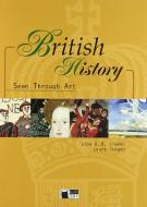 British history seen through art. Per le Scuole superiori. Con CD Audio