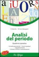 Analisi del periodo. Quaderno operativo. Per la Scuola media. Con espansione online