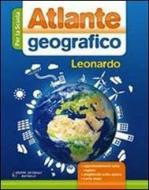 Atlante geografico Leonardo. Con espansione online. Per le Scuole superiori
