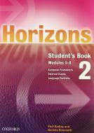 Horizons. Student's book-Workbook. Con CD Audio. Con CD-ROM. Per le Scuole superiori vol.2