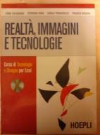 Realta' , immagini e tecnologie+ eserciziario