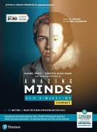 Amazing minds. New generation compact. From the origins to the new millennium. Per le Scuole superiori. Con e-book. Con espansione online