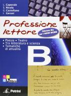 Professione lettore. Ediz. blu. Per le Scuole superiori. Con espansione online vol.2