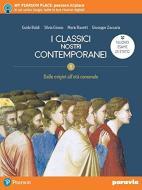 I classici nostri contemporanei. Nuovo esame di Stato. Per le Scuole superiori. Con e-book. Con espansione online vol.1