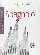 Il Garzantino spagnolo. Italiano-spagnolo, spagnolo-italiano