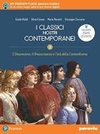 I classici nostri contemporanei. Nuovo esame di Stato. Per le Scuole superiorii. Con e-book. Con espansione online vol.2