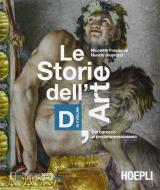 Le storie dell'arte. Vol. D: Dal barocco al postimpressionismo. Per le Scuole superiori