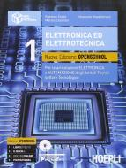 Elettronica ed elettrotecnica. Ediz. openschool. Per le articolazioni elettronica e automazione degli Istituti tecnici settore tecnologico. Con DVD vol.1