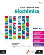 Biochimica blu. Volume con Chimica organica. Per i Licei e gli Ist. magistrali. Con e-book. Con espansione online