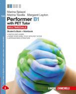 Performer B1. PET tutor. Per le Scuole superiori. Con espansione online vol.2