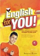 English for you. Per la 1ª e 2ª classe della Scuola media. Con CD-ROM vol.1