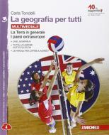 La geografia per tutti.  Per la Scuola media. Con e-book. Con espansione online vol.3