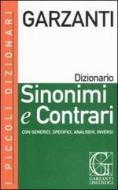 I piccoli dizionari Garzanti. Sinonimi e contrari