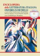 Enciclopedia della letteratura italiana Oxford-Zanichelli. Con CD-ROM