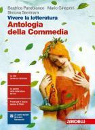 Vivere la letteratura. Con Antologia della Commedia. Per le Scuole superiori. Con e-book. Con espansione online vol.1