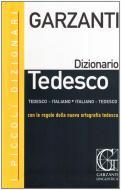 I piccoli dizionari Garzanti. Tedesco. Tedesco-italiano, italiano-tedesco