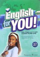 English for you. Per la 3ª classe della Scuola media. Con CD-ROM vol.2
