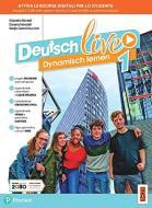 Deutsch live. Dynamisch lernen. Per la Scuola media. Con e-book. Con espansione online vol.1