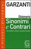 I piccoli dizionari Garzanti. Sinonimi e contrari. Con CD-ROM